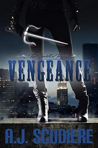 Vengeance by A. J. Scudiere