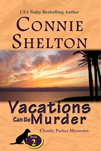 Vacations Can Be Murder by Connie Shelton