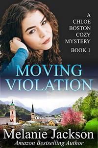 Moving Violation by Melanie Jackson