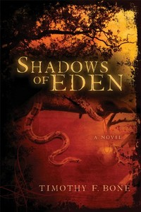 Shadows of Eden by Timothy F. Bone