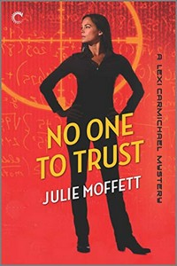 No One to Trust by Julie Moffett