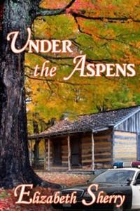 Under the Aspens by Elizabeth Sherry