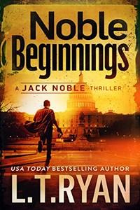 Noble Beginnings by L. T. Ryan