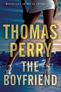 The Boyfriend by Thomas Perry
