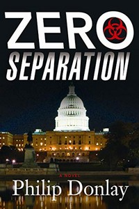 Zero Separation by Philip Donlay