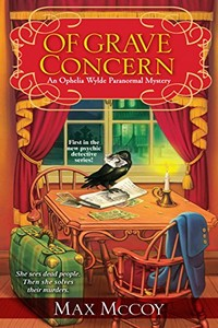 Of Grave Concern by Max McCoy
