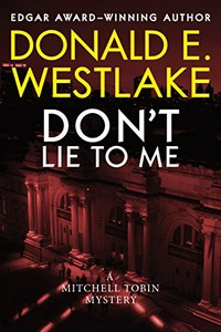 Don't Lie to Me by Donald E. Westlake