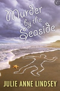 Murder by the Seaside by Julie Anne Lindsey