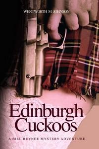 Edinburgh Cuckoos by Wentworth M. Johnson
