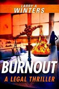 Burnout by Larry A. Winters