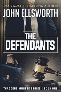 The Defendants by John Ellsworth