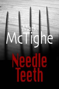 Needle Teeth by Mark McTighe