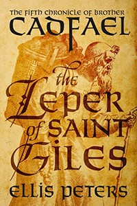 The Leper of Saint Giles by Ellis Peters
