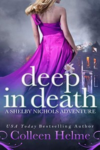 Deep in Death by Colleen Helme