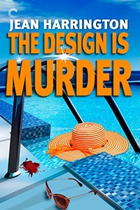 The Design is Murder by Jean Harrington