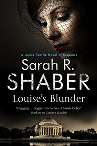 Louise's Blunder by Sarah R. Shaber