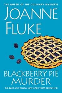 Blackberry Pie Murder by Joanne Fluke