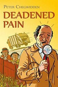 Deadened Pain by Peter Chegwidden