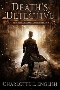 Death's Detective by Charlotte E. English