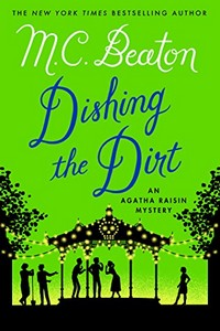 Dishing the Dirt by M. C. Beaton