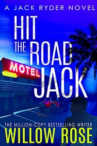 Hit the Road Jack by Willow Rose