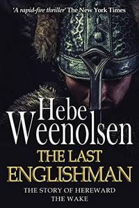 The Last Englishman by Hebe Weenolsen