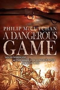 A Dangerous Game by Philip McCutchan