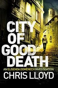 City of Good Death by Chris Lloyd