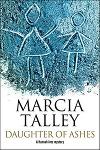 Daughter of Ashes by Marcia Talley