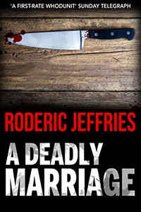 A Deadly Marriage by Roderic Jeffries
