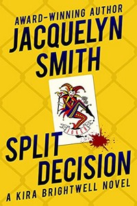 Split Decision by Jacquelyn Smith