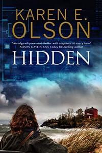 Hidden by Karen E. Olson