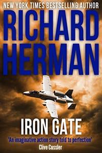 Iron Gate by Richard Herman