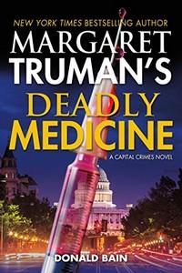 Deadly Medicine by Donald Bain