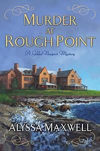 Murder at Rough Point by Alyssa Maxwell
