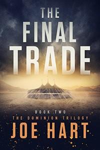 The Final Trade by Joe Hart