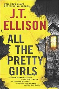 All the Pretty Girls by J. T. Ellison
