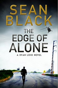 The Edge of Alone by Sean Black