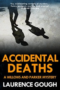 Accidental Deaths by Laurence Gough