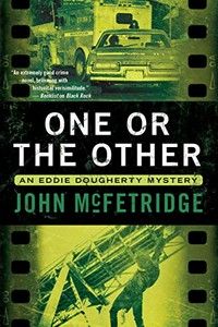 One or the Other by John McFetridge