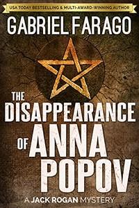 The Disappearance of Anna Popov by Gabriel Farago