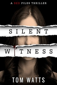 Silent Witness by Tom Watts