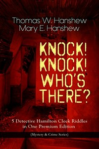 Knock! Knock! Who's There? by Thomas W. Hanshew and Mary E. Hanshew