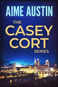 The Casey Cort Series by Aime Austin
