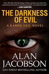 The Darkness of Evil by Alan Jacobson