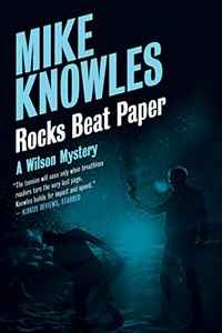 Rocks Beat Paper by Mike Knowles