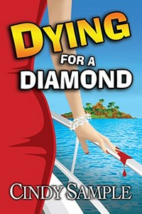 Dying for a Diamond by Cindy Sample