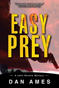 Easy Prey by Dan Ames