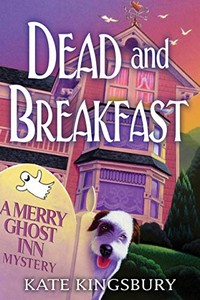 Dead and Breakfast by Kate Kingsbury