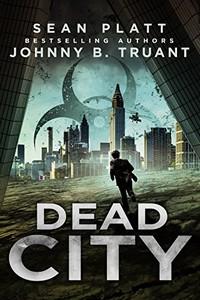 Dead City by Sean Platt